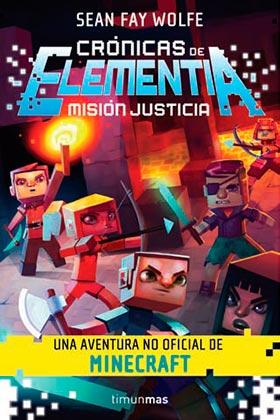 CRONICAS DE ELEMENTIA 01. MISION JUSTICIA