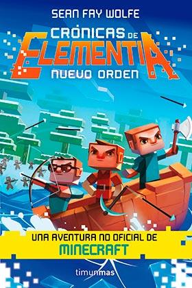 CRONICAS DE ELEMENTIA 02. NUEVO ORDEN