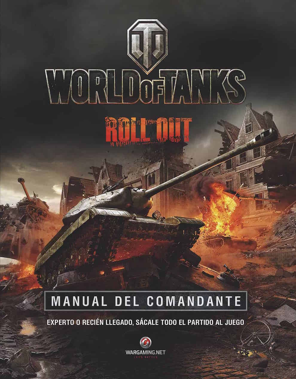 WORLD OF TANKS. MANUAL DEL COMANDANTE