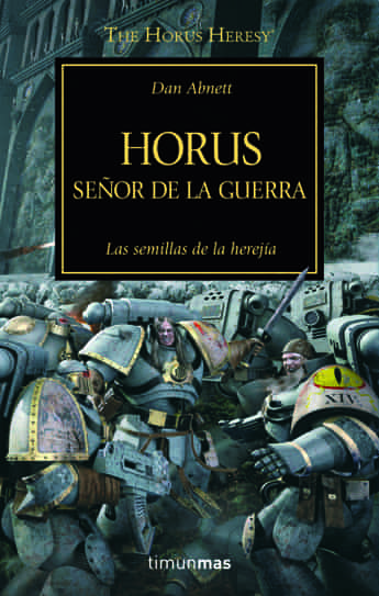 HORUS, SEÑOR DE LA GUERRA (LA HEREJIA DE HORUS 01)