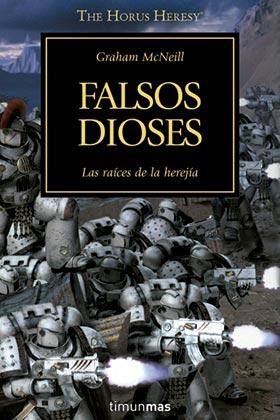 FALSOS DIOSES  (LA HEREJIA DE HORUS 02)