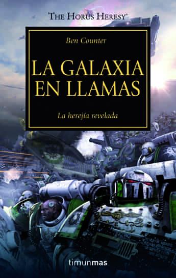 LA GALAXIA EN LLAMAS (LA HEREJIA DE HORUS 03)