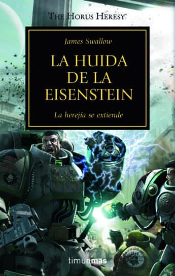 LA HUIDA DE LA EISENSTEIN (LA HEREJIA DE HORUS 04)