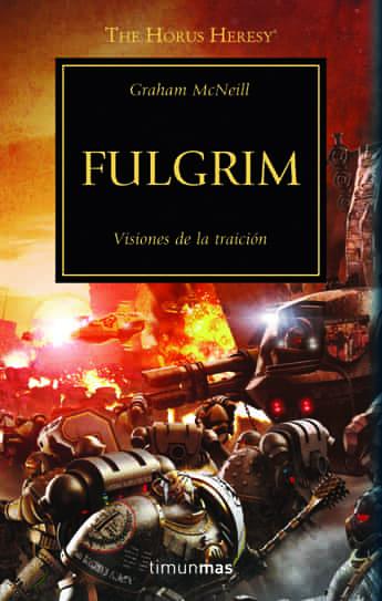 FULGRIM (LA HEREJIA DE HORUS 05)