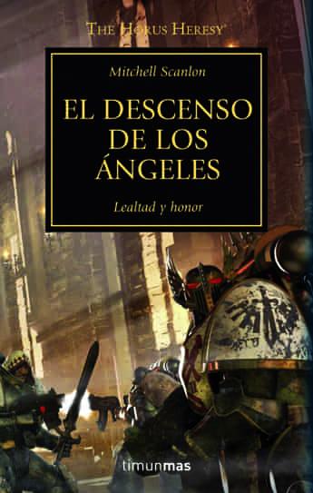 EL DESCENSO DE LOS ANGELES (LA HEREJIA DE HORUS 06)