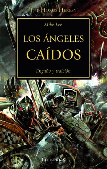 LOS ANGELES CAIDOS (LA HEREJIA DE HORUS 11)