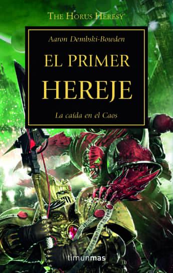EL PRIMER HEREJE (LA HEREJIA DE HORUS 14)