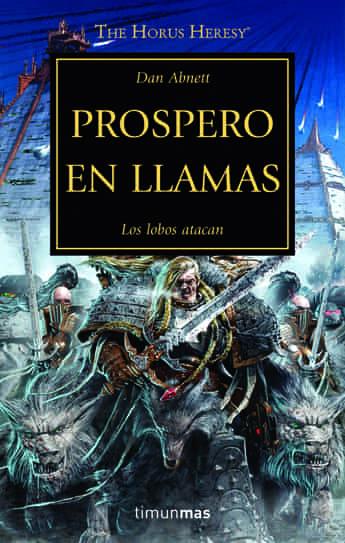 PROSPERO EN LLAMAS (LA HEREJIA DE HORUS 15)