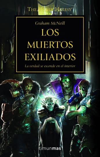 LOS MUERTOS EXILIADOS (LA HEREJIA DE HORUS 17)