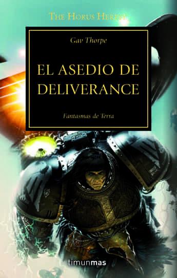 EL ASEDIO DE DELIVERANCE (LA HEREJIA DE HORUS 18)