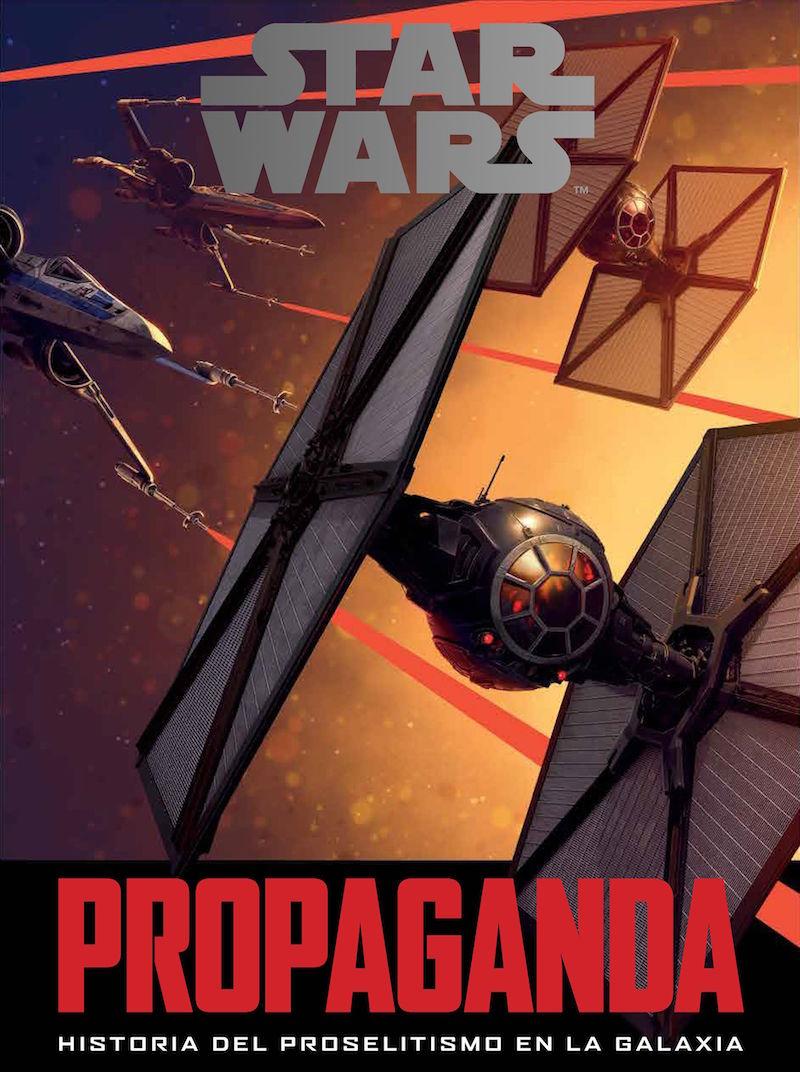 STAR WARS: PROPAGANDA