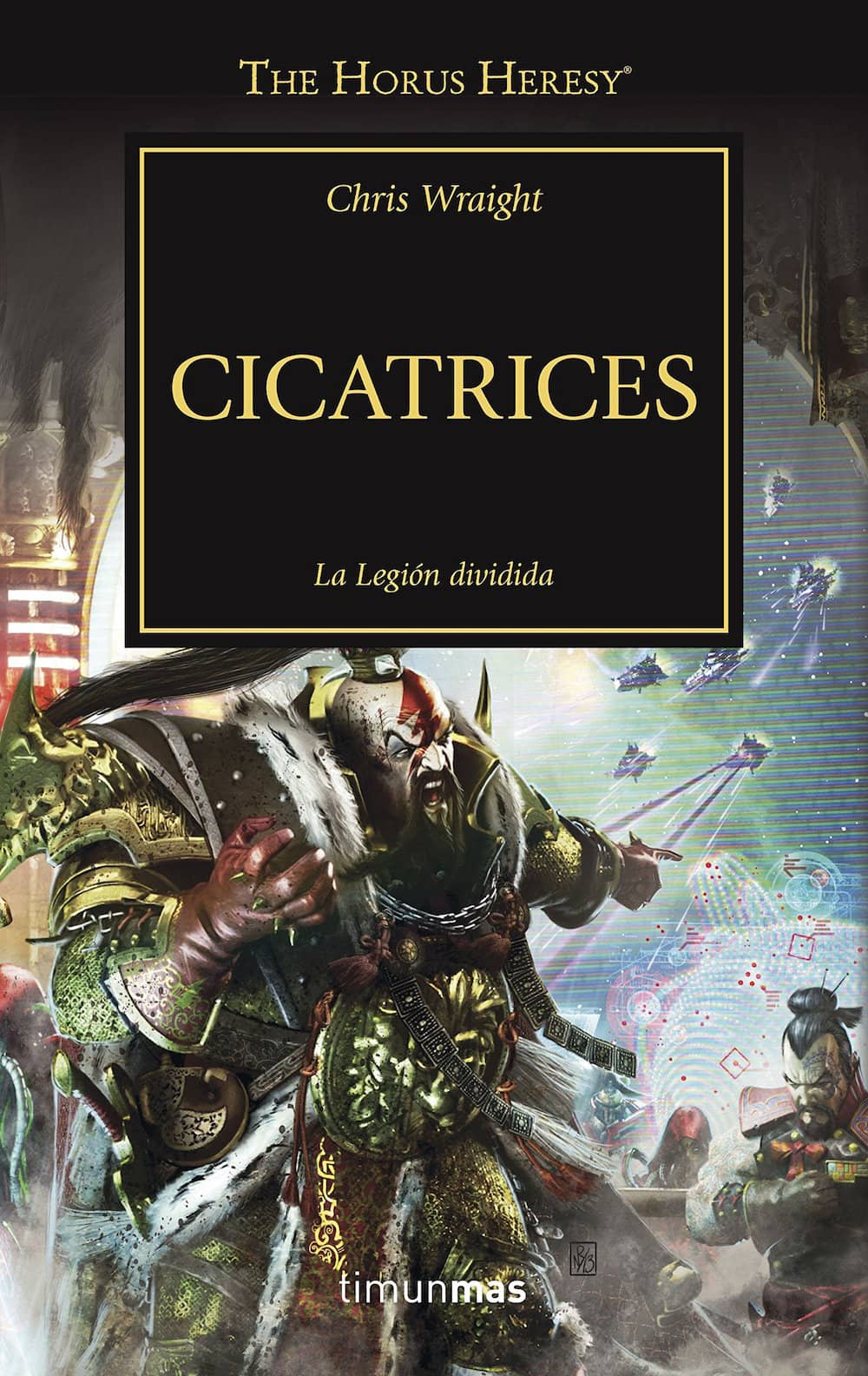 CICATRICES  (LA HEREJIA DE HORUS)