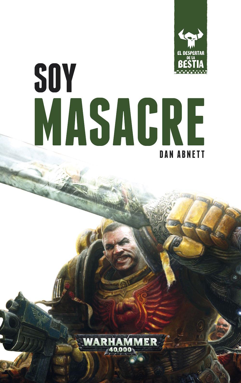SOY MASACRE (EL DESPERTAR DE LA BESTIA 1)