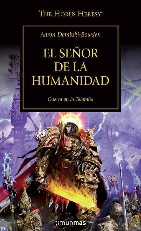 EL SEÑOR DE LA HUMANIDAD  (HEREJIA DE HORUS 41)