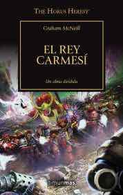 EL REY CARMESI  (HEREJIA DE HORUS 44)