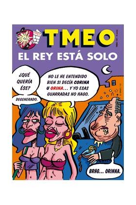 TMEO 121. EL REY ESTA SOLO