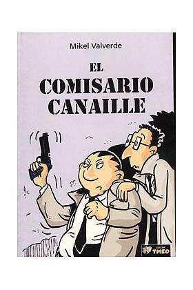 EL COMISARIO CANAILLE