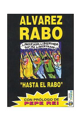 HASTA EL RABO