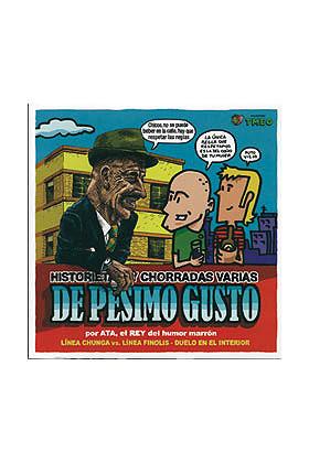 DE PESIMO GUSTO