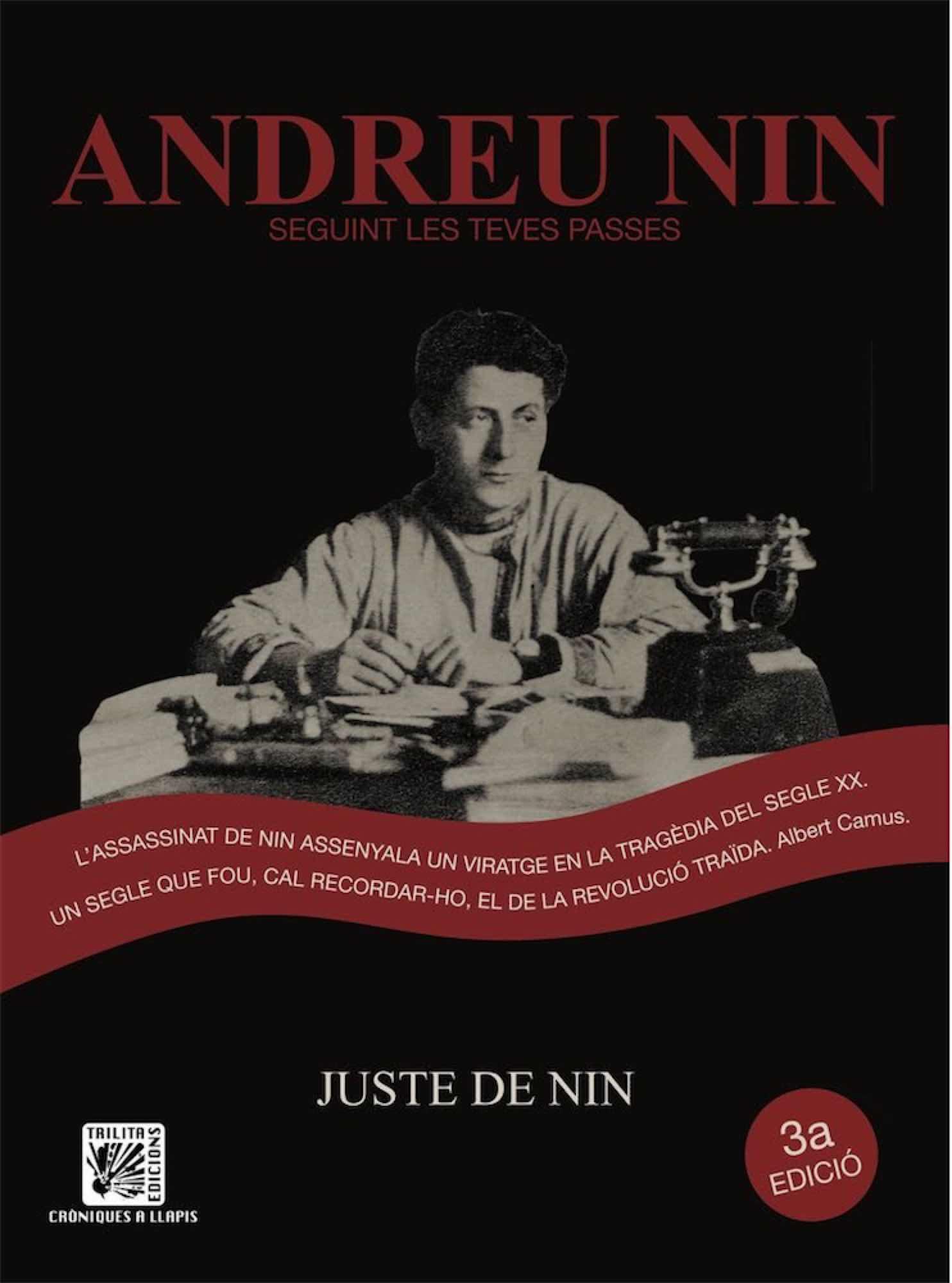 ANDREU NIN, SEGUINT LES TEVES PASSES (CATALAN)