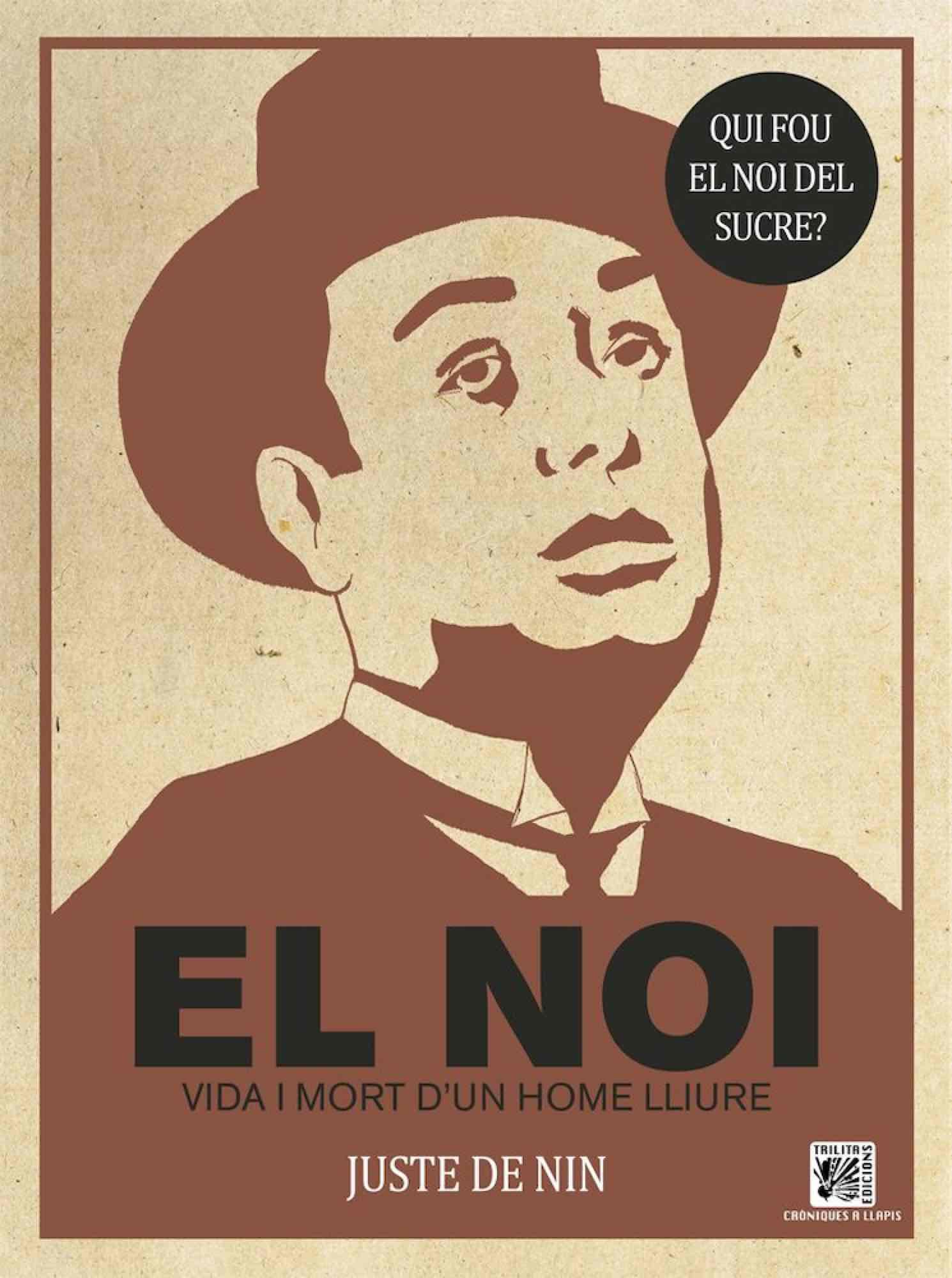 EL NOI. VIDA I MORT D'UN HOME LLIURE (CATALAN)