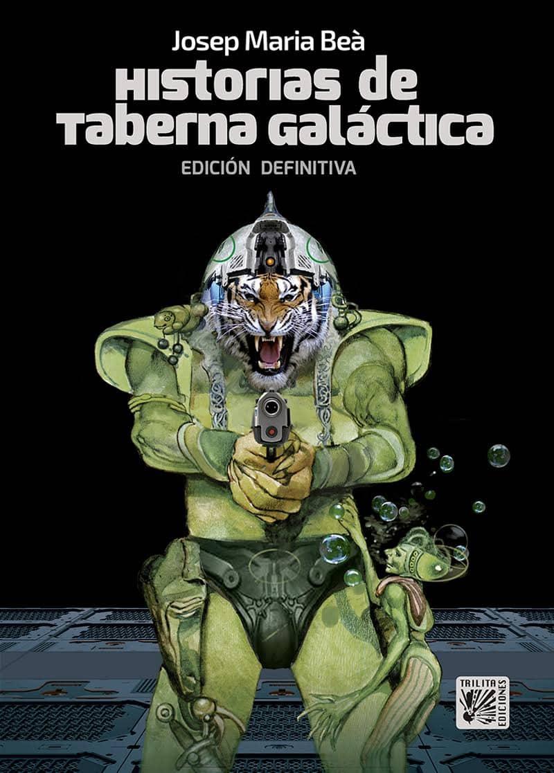 HISTORIAS DE TABERNA GALACTICA (EDICION DEFINITIVA)