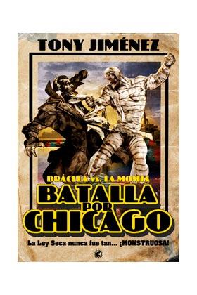DRACULA VS. LA MOMIA. BATALLA POR CHICAGO