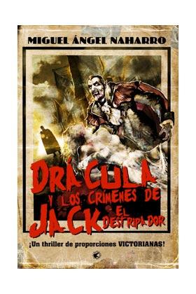 DRACULA Y LOS CRIMENES DE JACK EL DESTRIPADOR