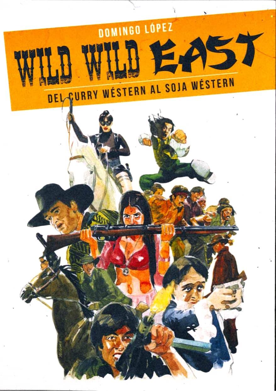 WILD WILD EAST (DEL CURRY WESTERN AL SOJA WESTERN)