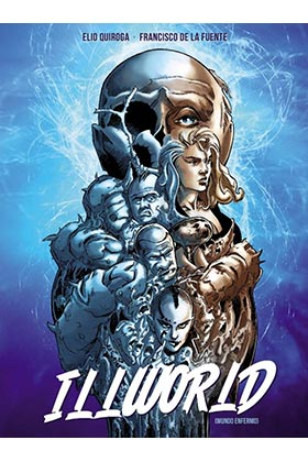 ILLWORLD (MUNDO ENFERMO)