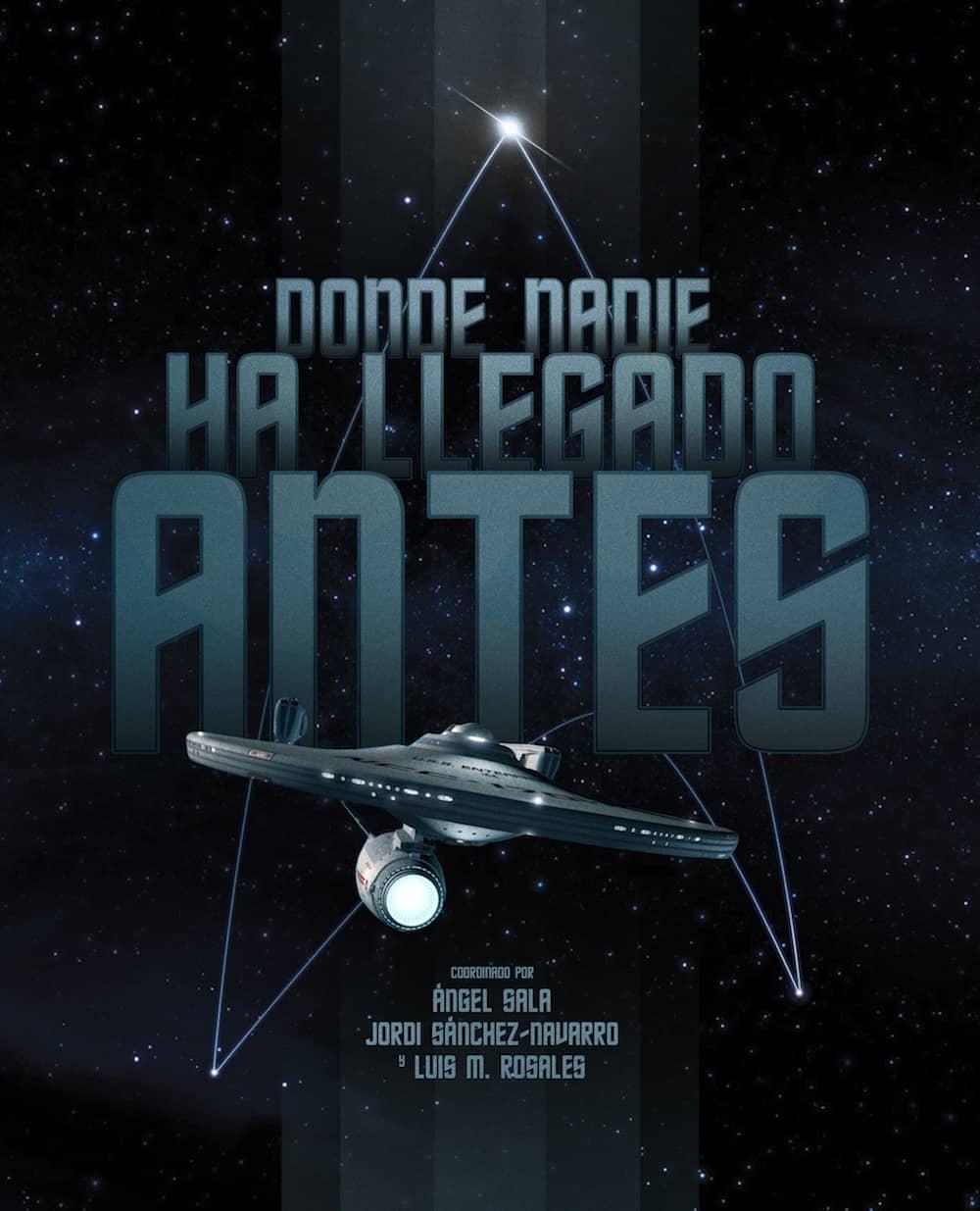 DONDE NADIE HA LLEGADO ANTES (STAR TREK)