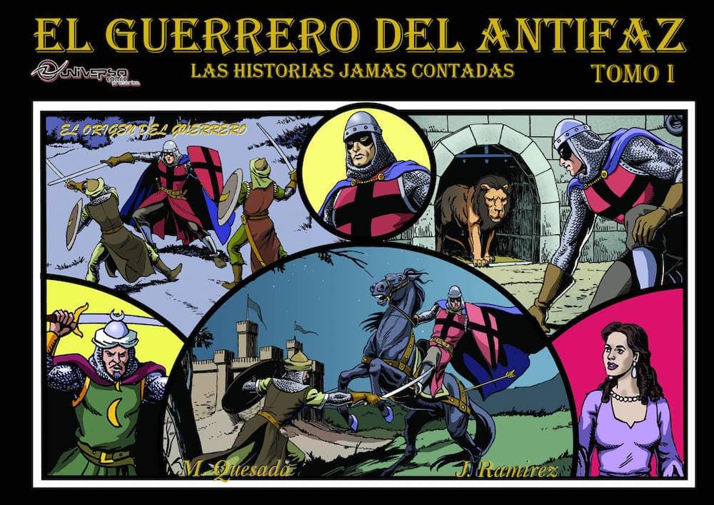 EL GUERRERO DEL ANTIFAZ. LAS HISTORIAS JAMAS CONTADAS (TOMO 1)