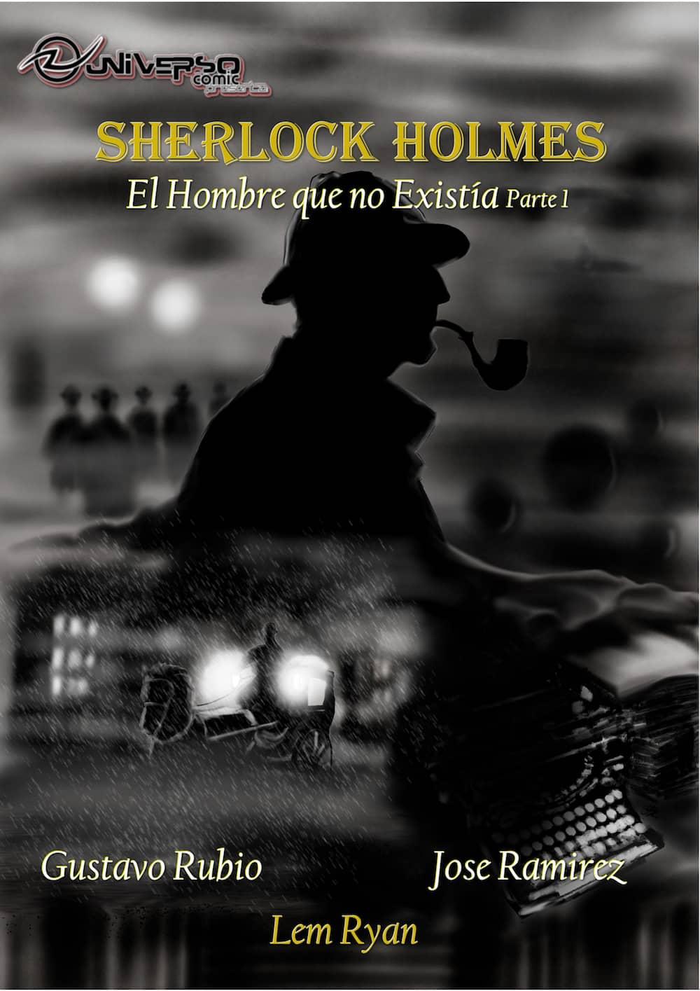 SHERLOCK HOLMES. EL HOMBRE QUE NO EXISTIA (PARTE 1)