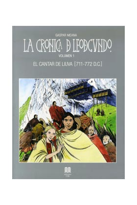 LA CRONICA DE LEODEGUNDO VOL. 1