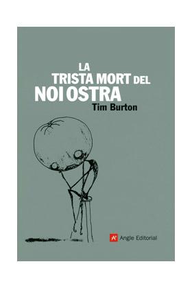 LA TRISTA MORT DEL NOI OSTRA  (CATALAN) (CARTONÉ)