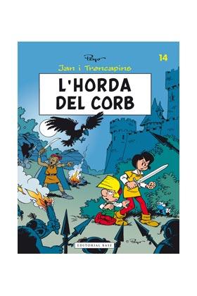 JAN I TRENCAPINS 14. L'HORDA DEL CORB (CATALAN)