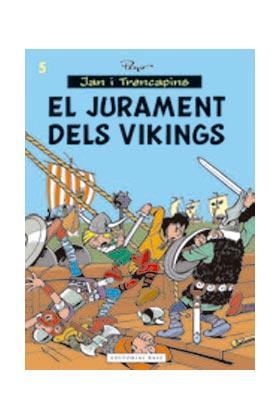 JAN I TRENCAPINS 05. EL JURAMENT DELS VIKINGS (CATALAN)