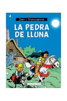 JAN I TRENCAPINS 04. LA PEDRA DE LA LLUNA  (CATALAN)