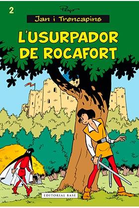JAN I TRENCAPINS 02. L'USURPADOR DE ROCAFORT  (CATALAN)