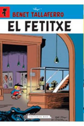 BENET TALLAFERRO 07. EL FETITXE (CATALAN)