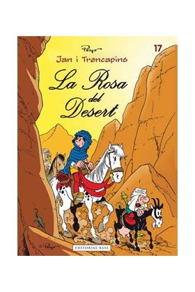 JAN I TRENCAPINS 17. LA ROSA DEL DESERT (CATALAN)
