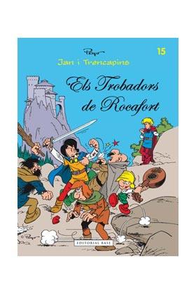 JAN I TRENCAPINS 15. ELS TROBADORS DE ROCAFORT  (CATALAN)
