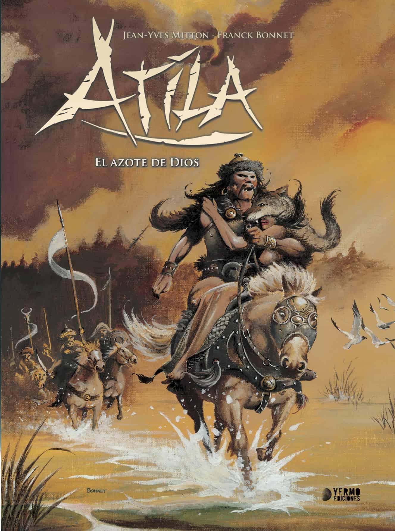 ATILA INTEGRAL 02. EL AZOTE DE DIOS