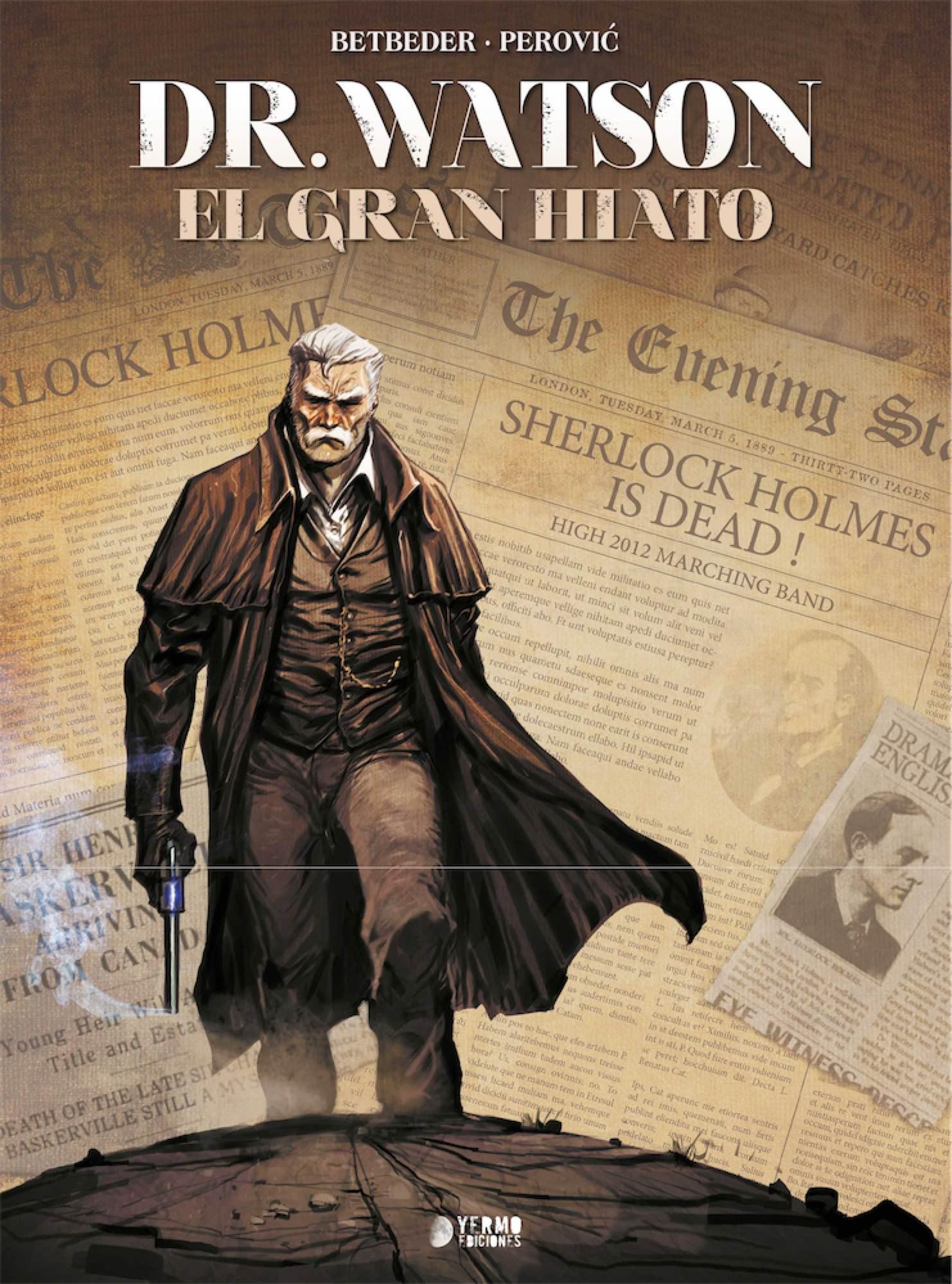 DR WATSON. EL GRAN HIATO