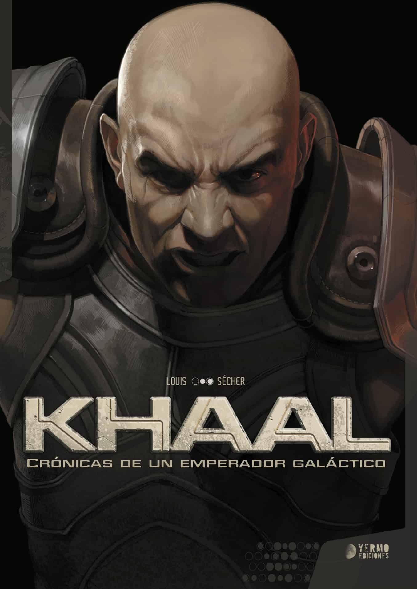 KHAAL: CRONICAS DE UN EMPERADOR GALACTICO