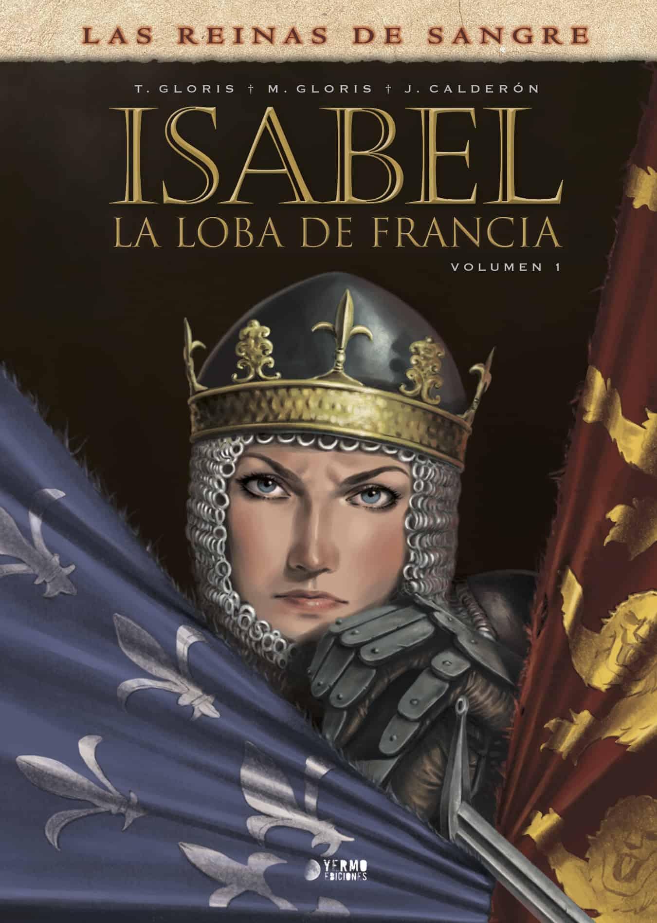 ISABEL: LA LOBA DE FRANCIA 01