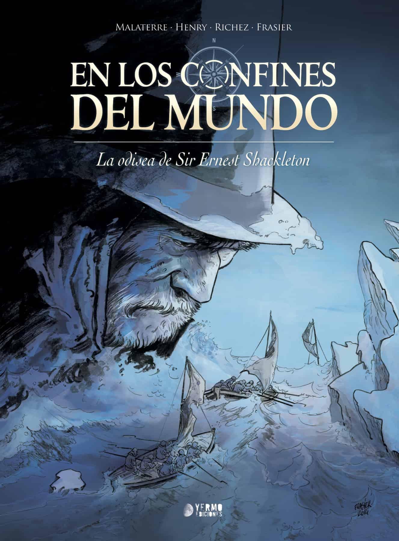 EN LOS CONFINES DEL MUNDO: LA ODISEA DE SIR ERNEST SHACKELTON