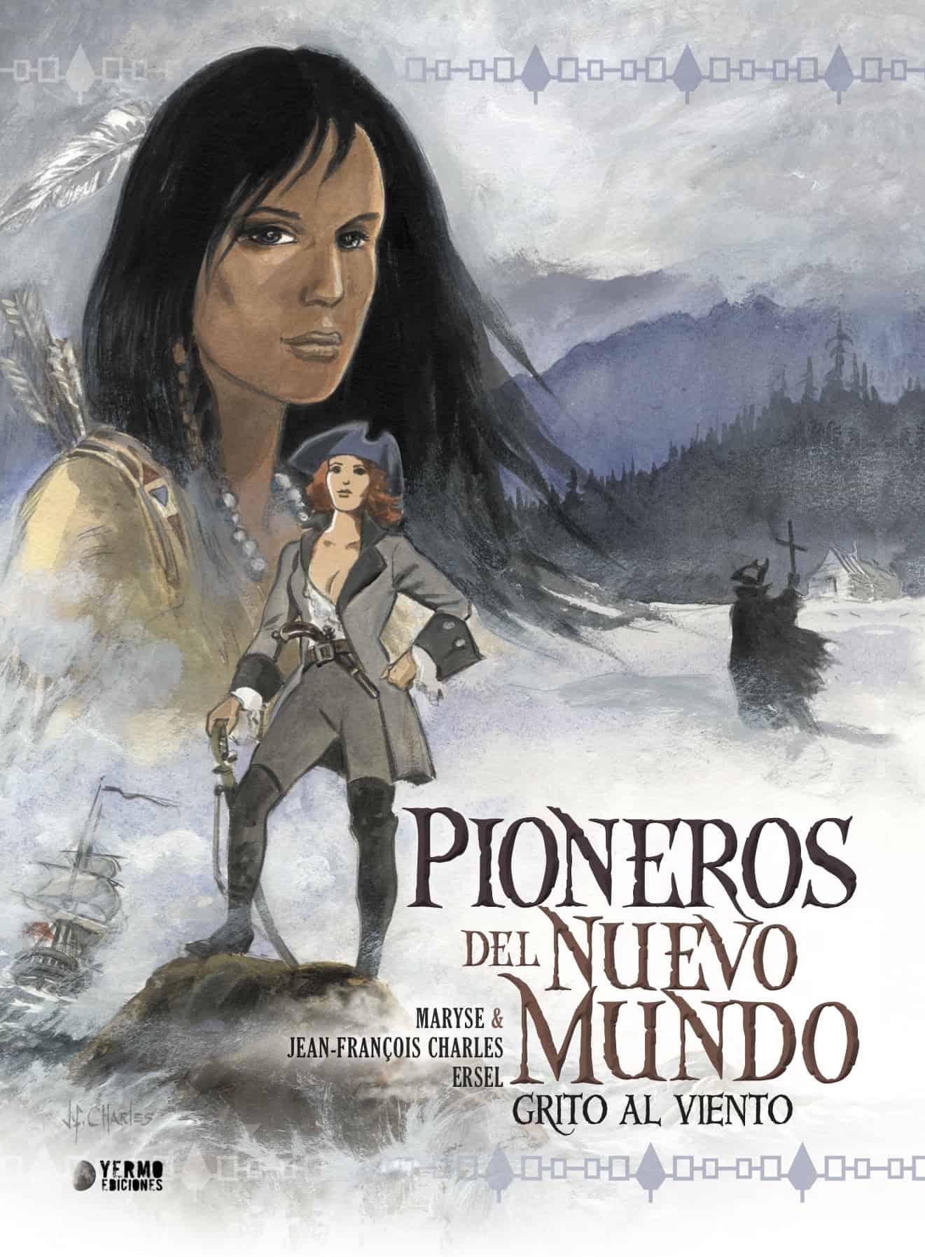 PIONEROS DEL NUEVO MUNDO 2: GRITO AL VIENTO (INTEGRAL)