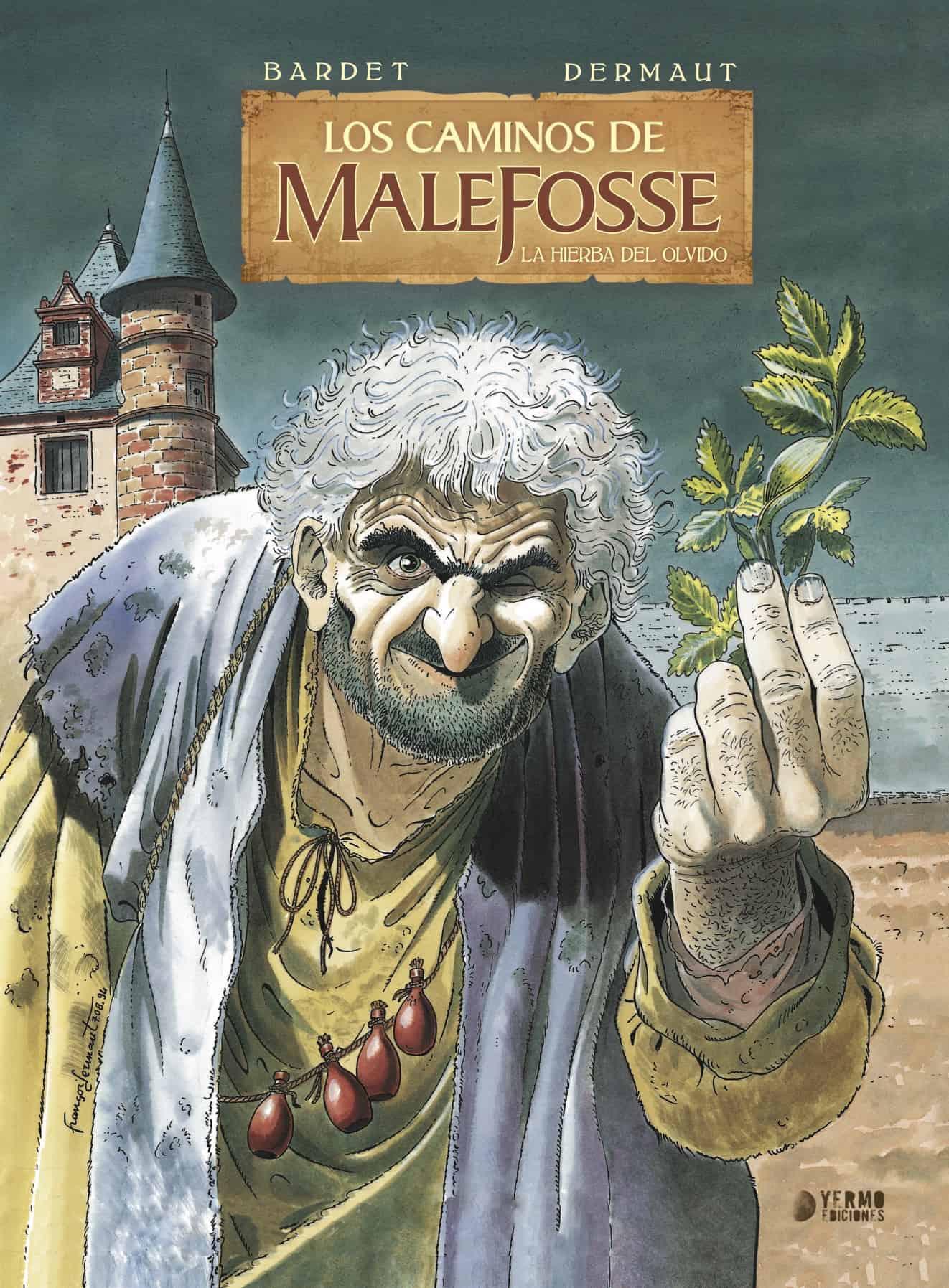 LOS CAMINOS DE MALEFOSSE 02. LA HIERBA DEL OLVIDO