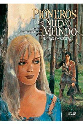 PIONEROS DEL NUEVO MUNDO 5: EL GRAN ENCUENTRO  (INTEGRAL)